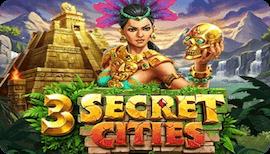 3 SECRET CITIES SLOT รีวิว