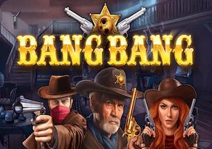 Bang Bang Slot