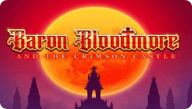 BARON BLOODMORE AND THE CRIMSON CASTLE SLOT รีวิว