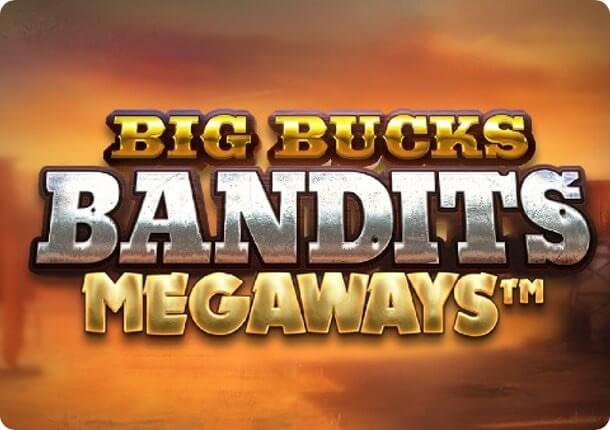 Big Bucks Bandits Megaways™