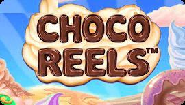 CHOCO REELS SLOT รีวิว