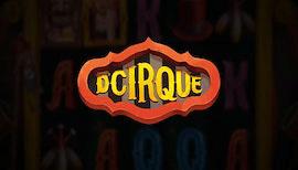 D'CIRQUE SLOT รีวิว
