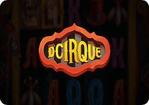 D'Cirque Slot