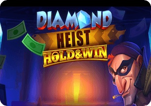 Diamond Heist Hold and Win Slot