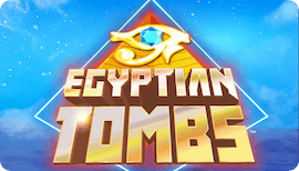 EGYPTIAN TOMBS SLOT รีวิว