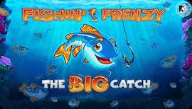 FISHIN FRENZY THE BIG CATCH SLOT รีวิว