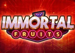 Immortal Fruits Slot