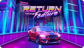 RETURN TO THE FEATURE SLOT รีวิว